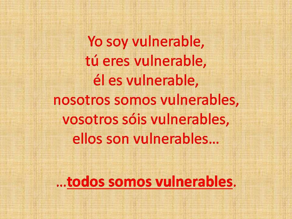 Yo soy vulnerable. jpg
